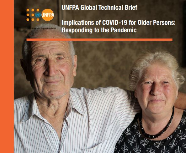 Implications of COVID-19 for Older Persons: Responding to the Pandemic. UNFPA Global Technical Brief